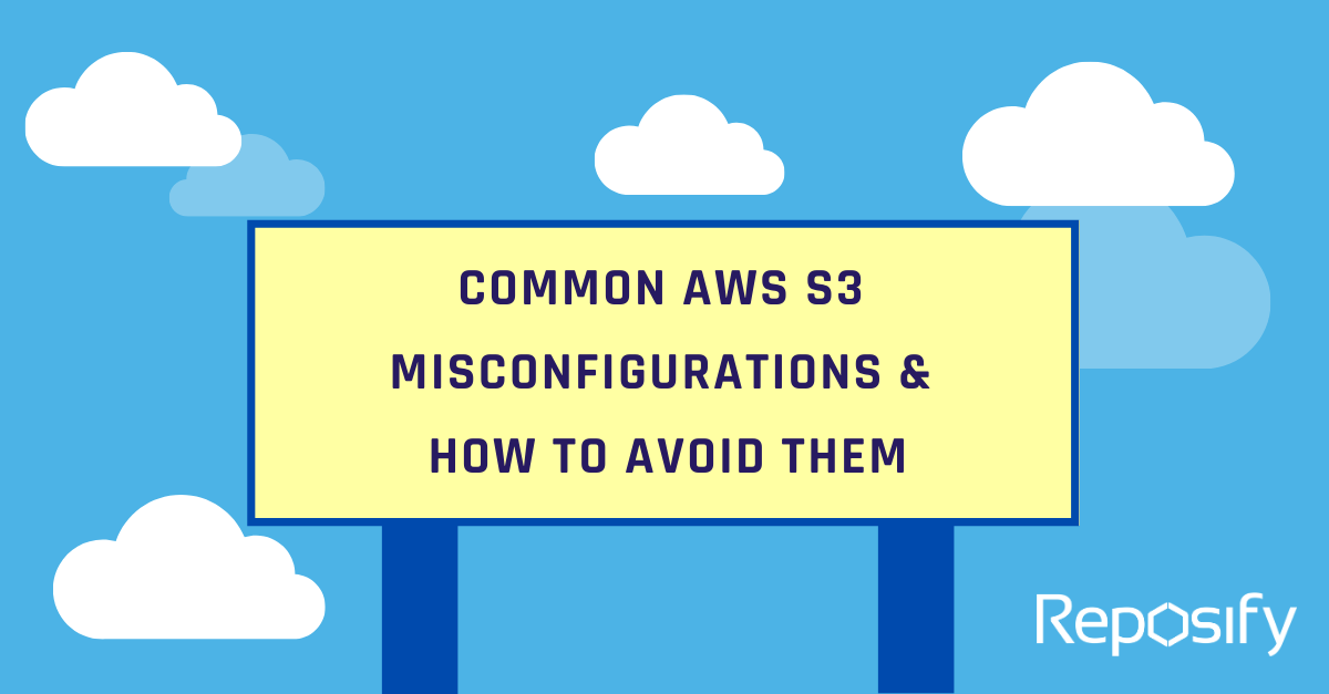 Common AWS S3 Misconfigurations and How to Avoid Them